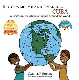 If You Were Me an Lived in... Cuba: A Child's Introduction to Cultures Around the World