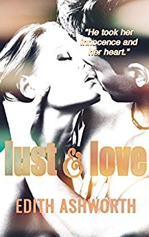 Lust and Love by Edith Ashworth