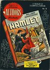 Hamlet by Willam Shakespear. Adapted from the Original Text for easy and enjoyable reading. Golden Age Famous Stories by Famous Authors Illustrated.