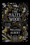 The Hazel Wood (The Hazel Wood #1)
