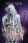 The Shepherd of Fire (Soul Stone Trilogy, #2)