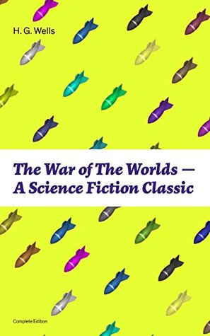 The War of The Worlds - A Science Fiction Classic