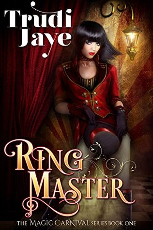 Ringmaster (The Magic Carnival #1)