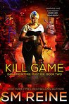 Kill Game: An Urban Fantasy Thriller (Dana McIntyre Must Die Book 2)