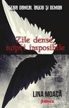 Zile dense, nopți imposibile (Oameni, îngeri și demoni #2)