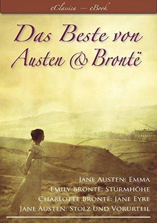 Das Beste von Austen und Brontë