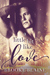 A Little Bit Like Love by Brooke Blaine