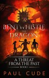 Bentwhistle the Dragon in A Threat from the Past