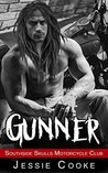GUNNER: Southside Skulls Motorcycle Club (Southside Skulls MC Romance Book 3)