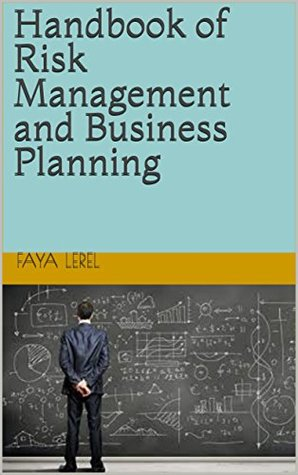 Handbook of Risk Management and Business Planning