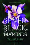 Seven Black Diamonds by Melissa Marr