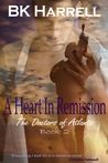 A Heart in Remission (The Doctors of Atlanta #2)