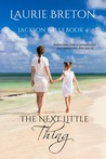 The Next Little Thing (Jackson Falls, #3.5)