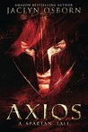 Book cover for Axios: A Spartan Tale