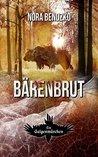 Bärenbrut by Nora Bendzko