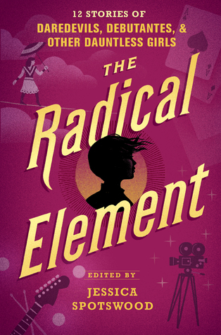 The Radical Element (A Tyranny of Petticoats #2)