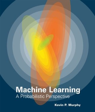 Machine learning a probabilistic perspective by kevin p murphy 15857489 fandeluxe Choice Image