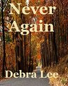 Never Again (Taken Series Book 2)