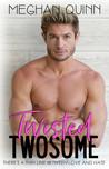 Twisted Twosome (Binghamton #3)