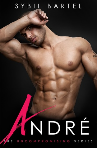 André (The Uncompromising #3)