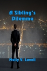 A Sibling's Dilemma