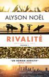 Rivalité by Alyson Noel