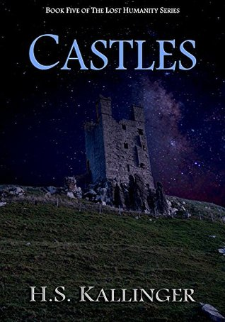 Castles (Lost Humanity Book 5)