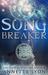 Song Breaker