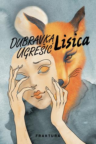 Lisica by Dubravka Ugrešić