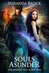 Souls Asunder (The Keeper's Way, #2)