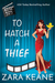 To Hatch a Thief by Zara Keane