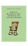 Breve manual del perfecto aventurero by Pierre Mac Orlan
