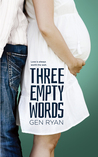 Three Empty Words