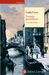 Venezia quotidiana: Una guida storica