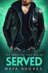 Served (Breaking Free, #3)
