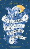 The Beginning of the World in the Middle of the Night by Jen Campbell
