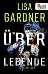 Die Überlebende by Lisa Gardner