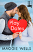 Play Dates by Maggie Wells