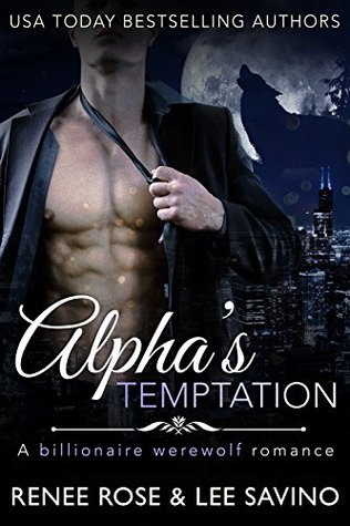 Alpha's Temptation (Bad Boy Alphas, #1)