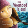 My Wounded Island by Jacques Pasquet