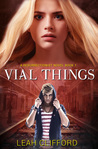 Vial Things (A Resurrectionist Novel #1)