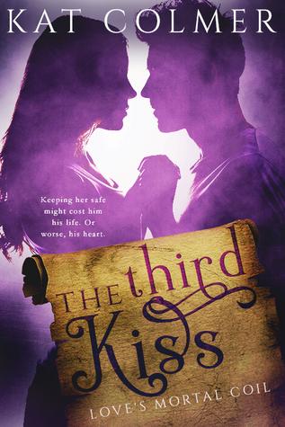 The Third Kiss (Love's Mortal Coil, #1)