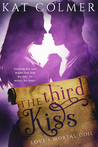 The Third Kiss by Kat Colmer