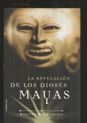 La revelación de los dioses mayas