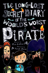 Review of The Long-Lost Secret Diary of the World's Worst Pirate by Tim Collins