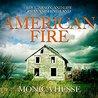 American Fire: Lo...