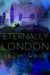 Eternally London