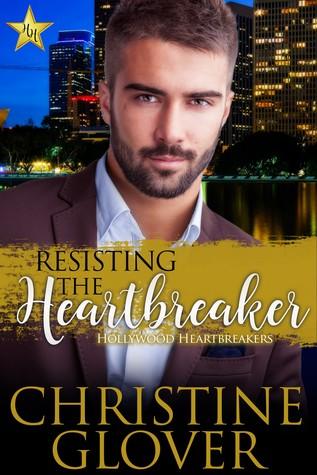 Resisting the Heartbreaker (Hollywood Heartbreakers, #3)