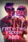 Aces (Fifty-Two Pickup #1)