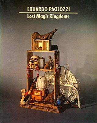Lost Magic Kingdoms and Six Paper Moons from Nahuatl